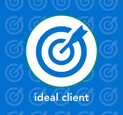 The Ideal Client – They Do Exist